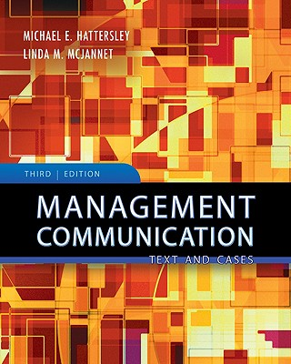 Management Communication By Hattersley, Michael E./ McJannet, Linda Micheli